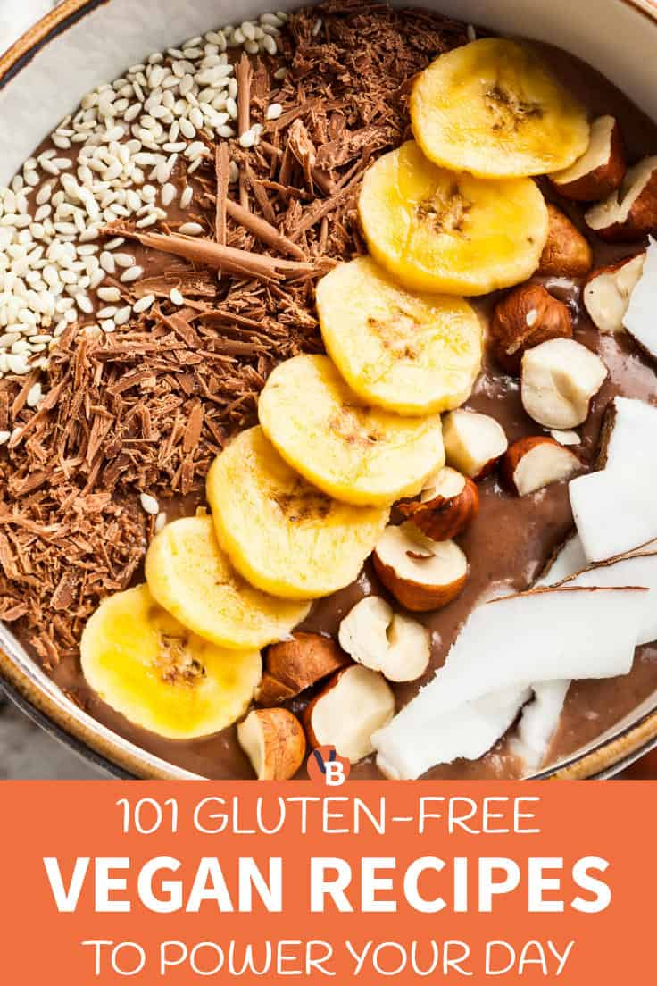 101 Gluten-Free Vegan Recipes to Power Your Day