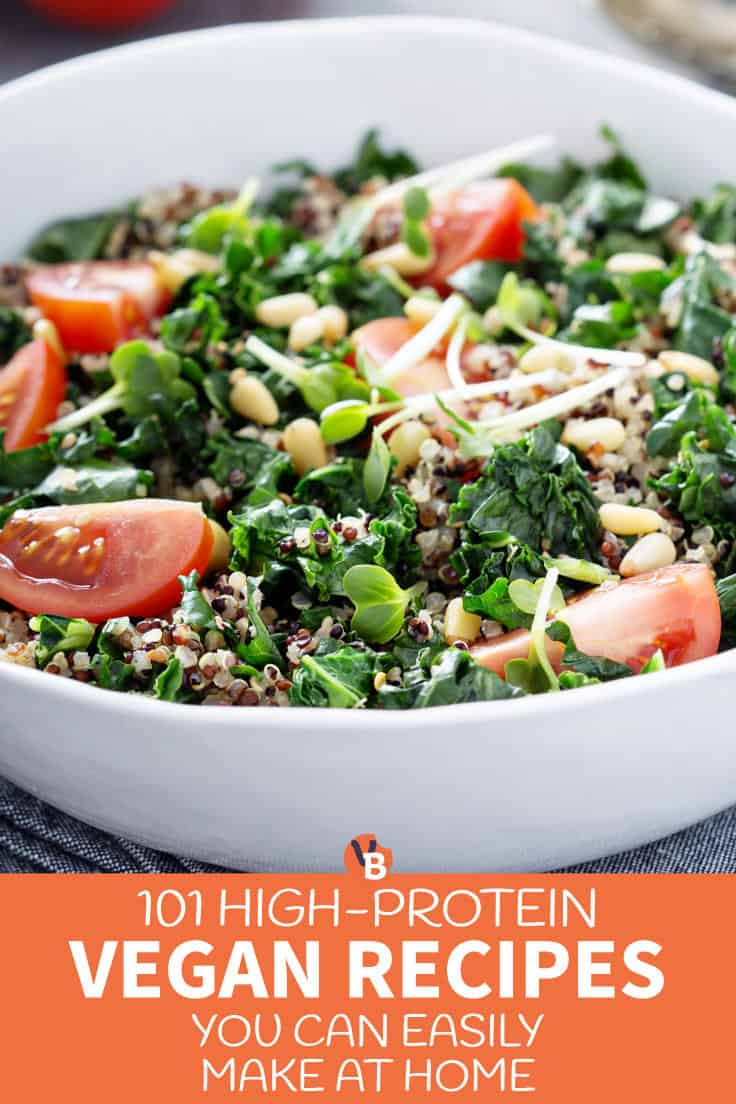 101 High-Protein Vegan Recipes You Can Easily Make at Home