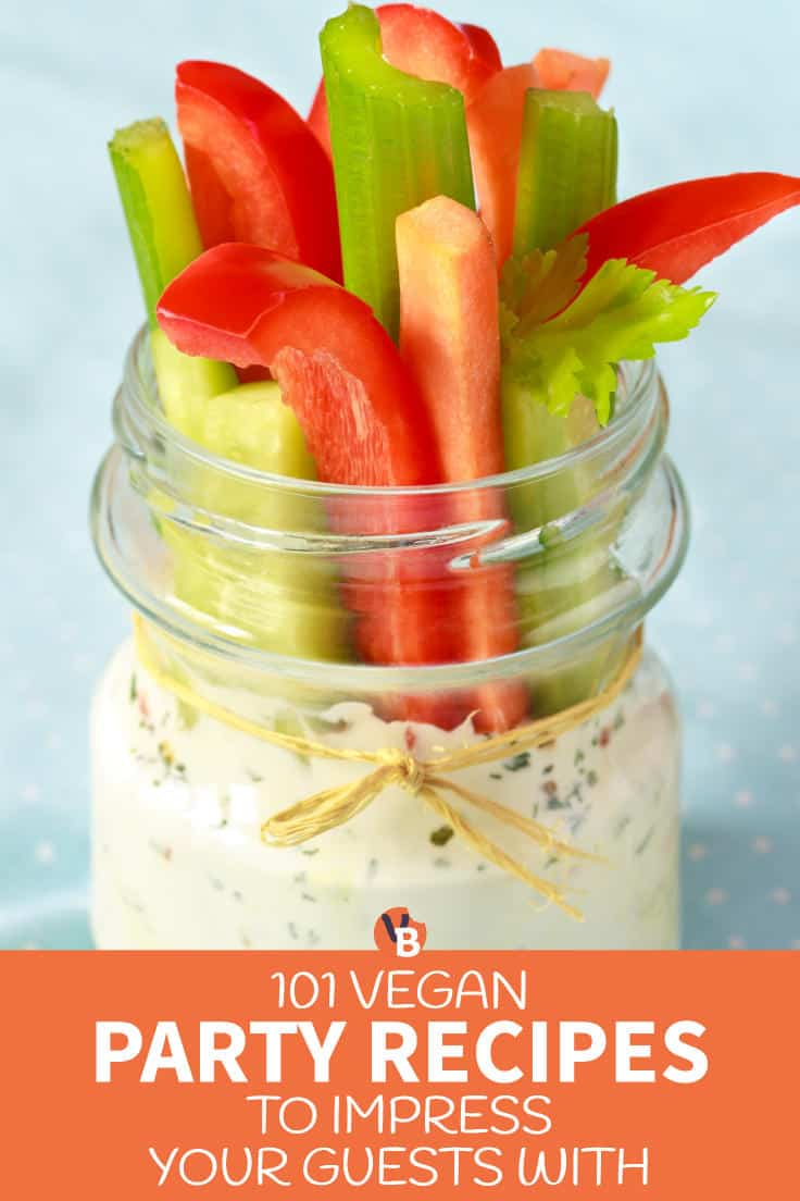 101 Vegan Party Recipes to Impress Your Guests With