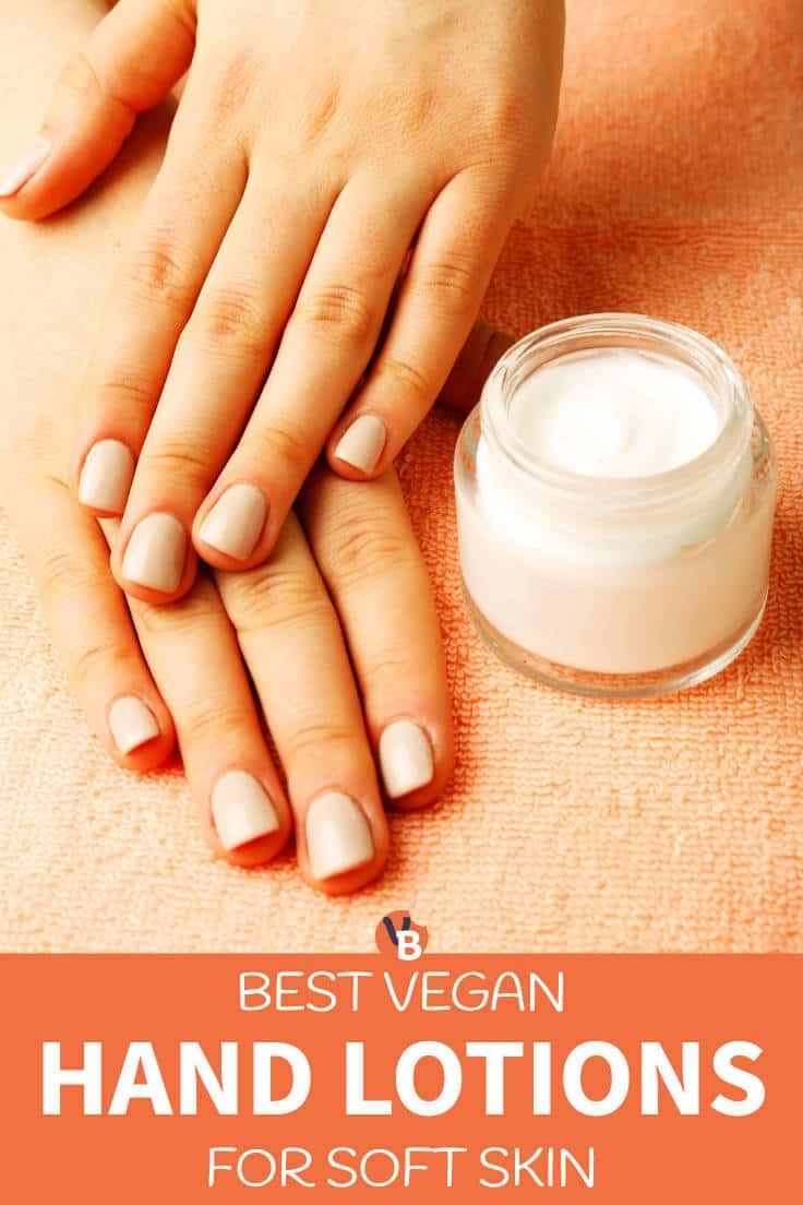 Best Vegan Hand Lotions for Soft Skin
