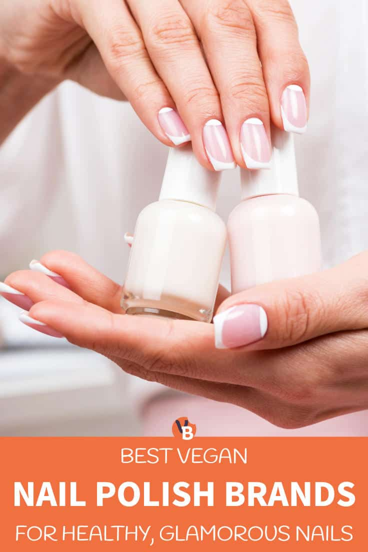 Best Vegan Nail Polish Brands for Healthy, Glamorous Nails
