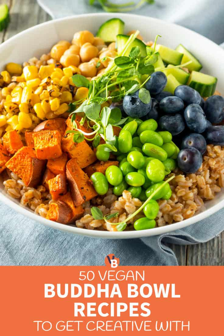 50 Vegan Buddha Bowl Recipes to Get Creative With