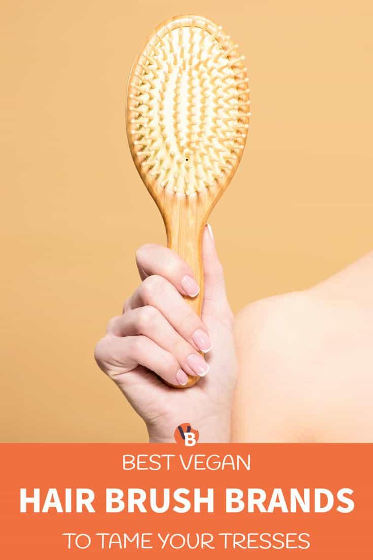 Best Vegan Hair Brush Brands to Tame Your Tresses