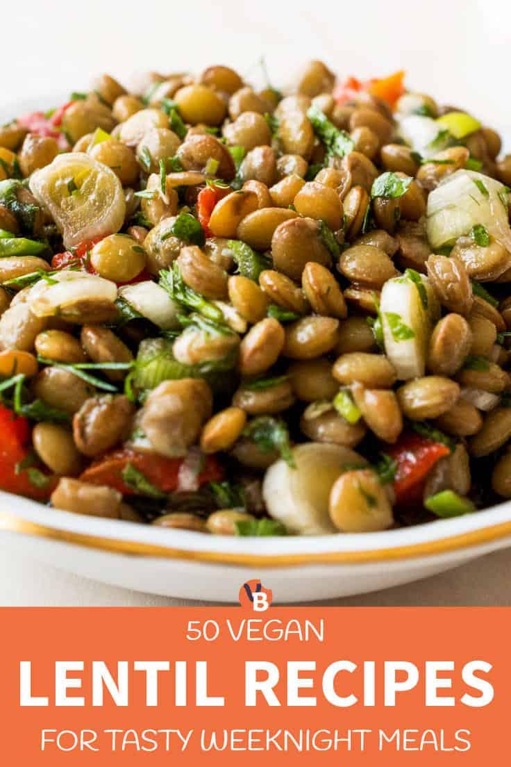 50 Vegan Lentil Recipes for Tasty Weeknight Meals