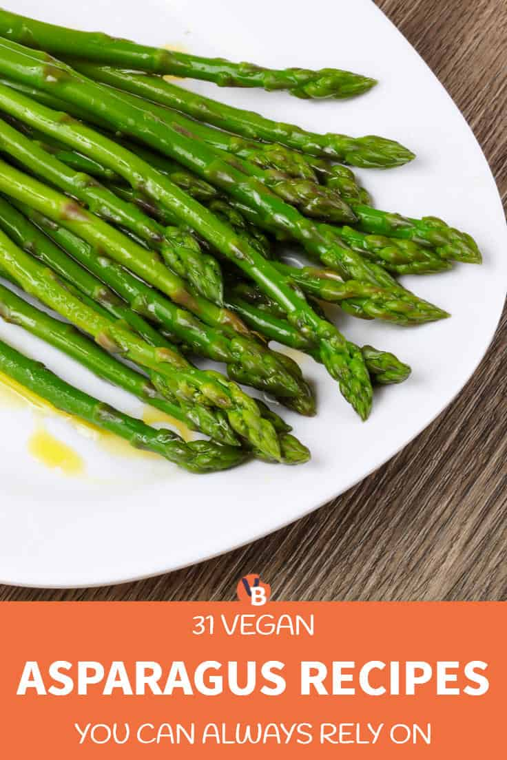 31 Vegan Asparagus Recipes You Can Always Rely On