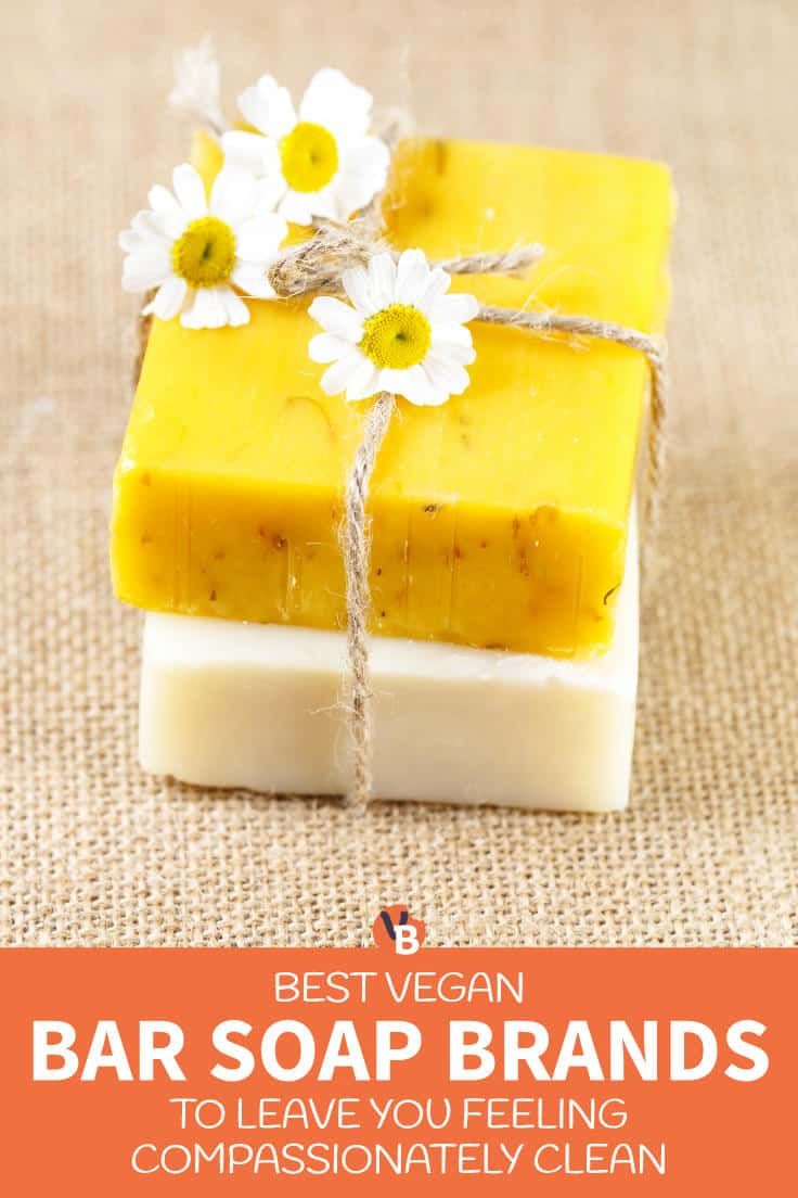 Best Vegan Bar Soap Brands to Leave You Feeling Compassionately Clean